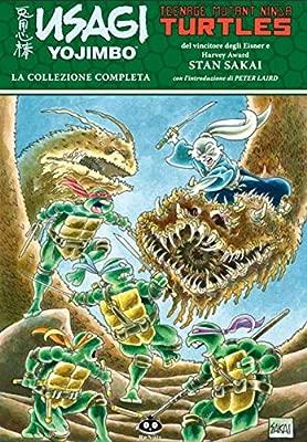 Usagi Yojimbo. Teenage Mutant Ninja Turtles. La collezione ...