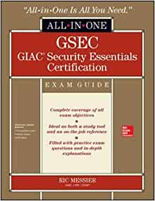GSEC GIAC Security Essentials Certification All-in-One Exam