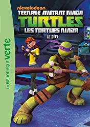 LES TORTUES NINJA 05 - Le défi