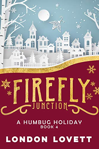 A Humbug Holiday (Firefly Junction Cozy Mystery Book 4) ()