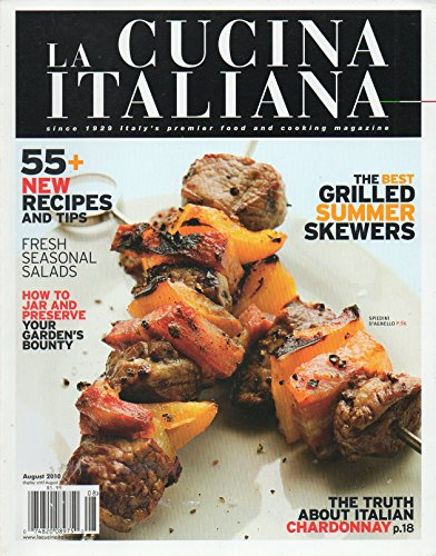 La Cucina Italiana August September 2010 THE BEST GRILLED SUMMER - Salad Chartreuse