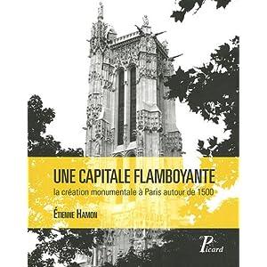Une capitale flamboyante : La création monumentale à Paris autour de 1500