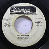 the patriots 45 RPM the prophet / I'll be there