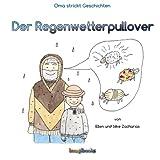 Der Regenwetterpullover, Ellen Zacharias, 1495425665