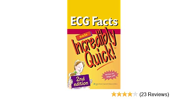 ECG Facts Made Incredibly Quick!, 1st Edition