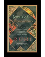 Jewels of Remembrance: A Daybook of Spiritual Guidance : Containing 365 Selections from the Wis   of Rumi