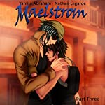 Maelstrom 3: Yaoi | Yamila Abraham