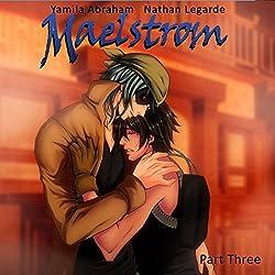 Maelstrom 3 (Yaoi)