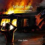 White Lies | Alice Sabo