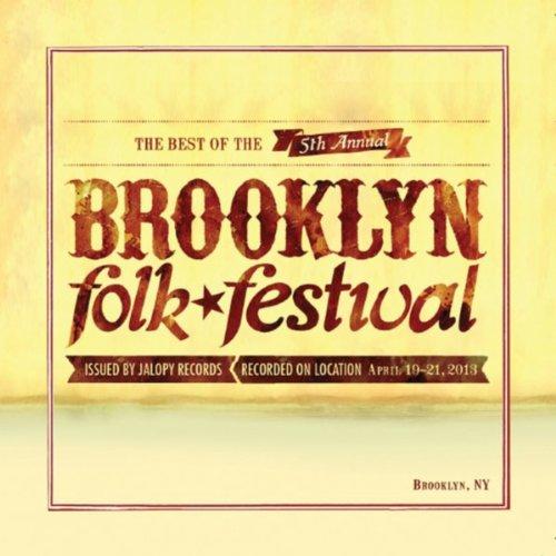 Best Of The Brooklyn Folk Fest...