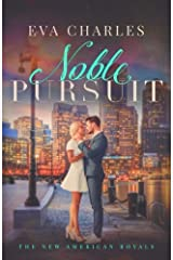Noble Pursuit: Cole's Story (The New American Royals) (Volume 2) Paperback
