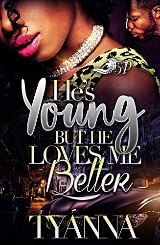 Search : He's Young But He Loves Me Better