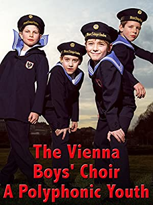 The Vienna Boys' Choir - A Polyphonic Youth