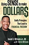 Using Sense to Make Dollars: Godly Principles