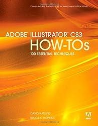 Adobe Illustrator CS3 How-Tos: 100 Essential Techniques