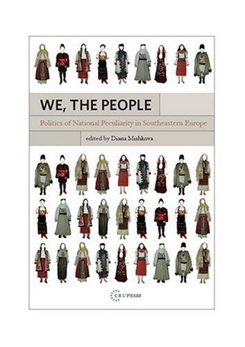 We, the People: Politics of National Peculiarity in Southeastern Europe