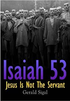 The Suffering Servant of Isaiah 53: A Response to Elisha Ben Abuya