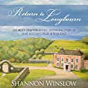 Return to Longbourn: The Next Chapter in the Continuing Story of Jane Austen's Pride and Prejudice Audiobook by Shannon Winslow Narrated by Marian Hussey