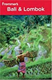 Front cover for the book Frommer's Complete Guide: Bali & Lombok by Mary Justice Thomasson-Croll