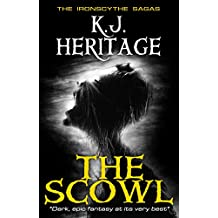 The Scowl (The IronScythe Sagas Book 1)