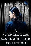 A Psychological Mystery and Suspense Thriller Collection
