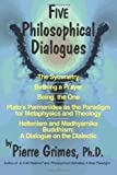 Five Philosophical Dialogues