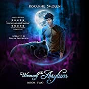 Werewolf Asylum : The Amazing Wolf Boy, Book 2 | Roxanne Smolen