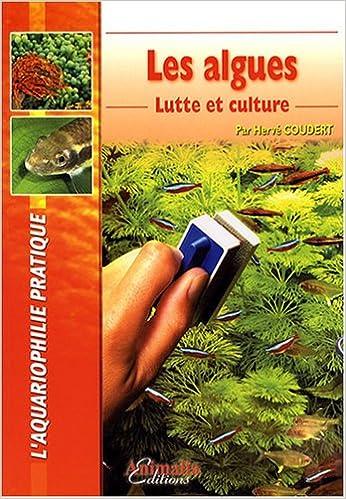 Livres gratuits Les Algues: Lutte et culture epub, pdf