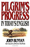img - for Pilgrim's Progress in Today's English by James Thomas (1971-06-01) book / textbook / text book