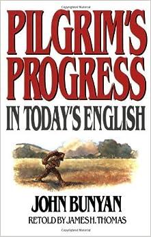Book Pilgrim's Progress in Today's English by James Thomas (1971-06-01)