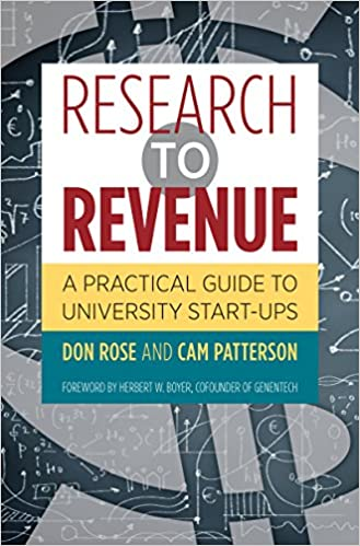 Book Research to Revenue: A Practical Guide to University Start-Ups (The Luther H. Hodges Jr. and Luther H. Hodges Sr. Series on Business, Entrepreneurship, and Public Policy)