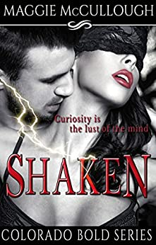 Shaken (Colorado Bold Book 1) by [McCullough, Maggie]