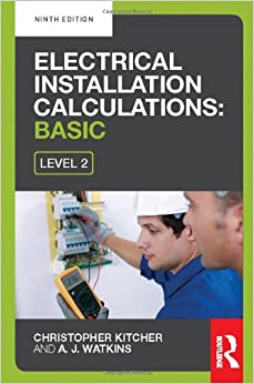 Electrical Installation Calculations: Basic, 9th ed