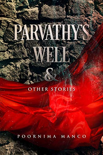 Parvathy's Well & Other Stories by Poornima Manco ebook deal