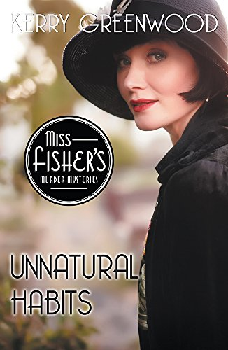 Unnatural Habits (Miss Fisher's Murder Mysteries Book 19)
