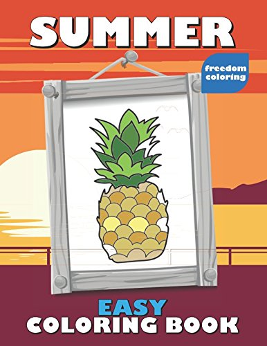 Summer: Easy Coloring Book for Adults with Large Print and Single Sided, Framed Pictures - Just Right for Relaxing on Vacation (Coloring Books for Beginners) ()