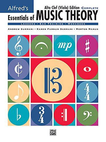 (Alfred's Essentials of Music Theory: Complete Book Alto Clef (Viola) Edition, Comb Bound Book)