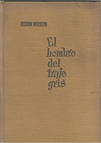 El hombre del traje gris: Sloan Wilson: Amazon.com: Books