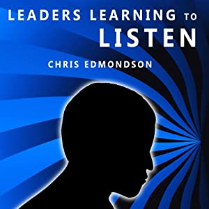 Leaders Learning to Listen Audiobook