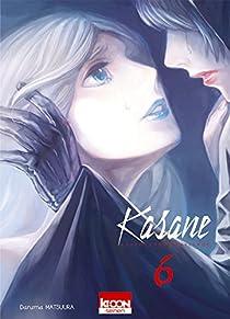 Kasane - La voleuse de visage, tome 6 par Matsuura