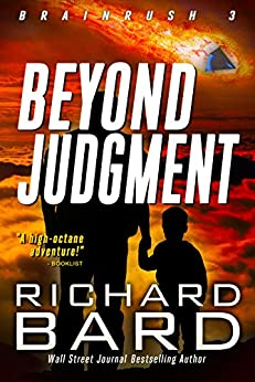 Beyond Judgment (Brainrush Series Book 3) by [Bard, Richard]