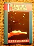 Celebrating Singleness, Steven D. Miller, 0687015030