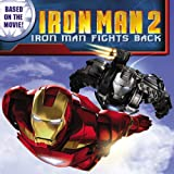 Iron Man 2: Iron Man Fights Back, Jodi Huelin, 031608364X