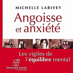 Angoisse et anxiété Audiobook