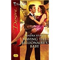 Having the Billionaire's Baby (Harlequin Desire Book 1956) (English Edition)