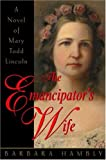 Front cover for the book The Emancipator's Wife by Barbara Hambly
