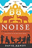 Noise, David Hendy, 0062283073