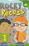 Rocky Recess, Molly Blaisdell, 1404842357