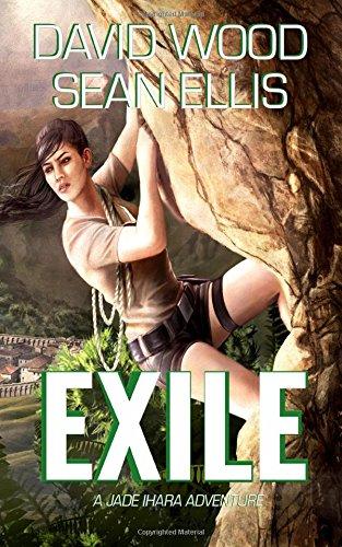 Exile: A Jade Ihara Adventure (Jade Ihara Adventures) (Volume 3)