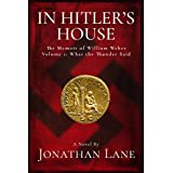 In Hitler's House Book One 1931-1939: A Story of Espionage and Stolen Love